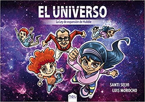 El Universo: La Ley de Expansión de Hubble