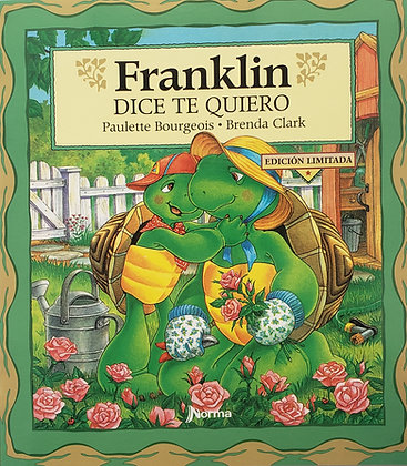 Franklin dice te quiero