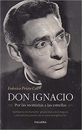 Don Ignacio. Por las montañas a las estrellas