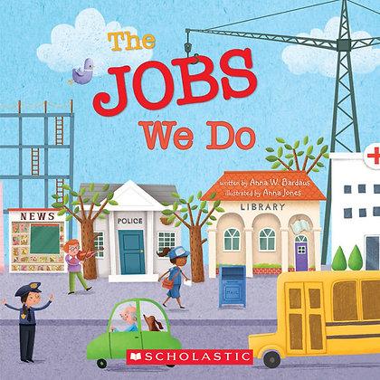 The Jobs we do