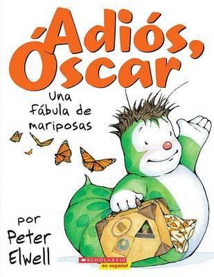 Adiós, Óscar