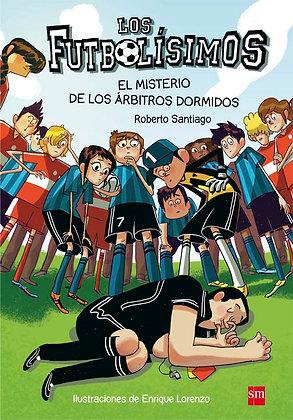 Los Futbolísimos: El Misterio de los Árbitros Dormidos