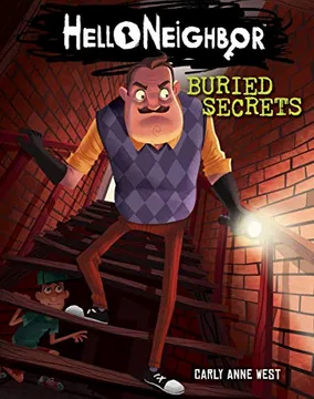 Hello Neighbor - Buried Secrets (Book 3)