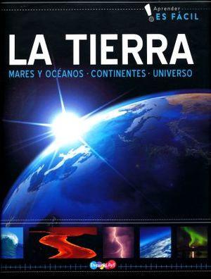 La Tierra - Mares y Océanos, Continentes, Universo.