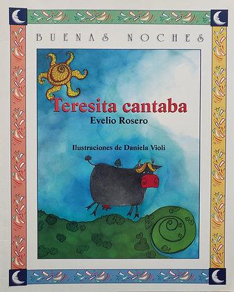 Buenas noches: Teresita cantaba