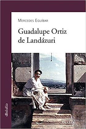 Guadalupe Ortiz de Landázuri / Chico