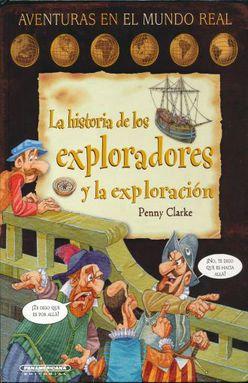 La Historia de los Exploradores y la Exploración