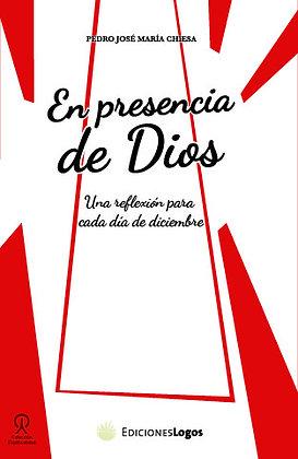 En presencia de Dios. Una reflexión para cada día del mes - Diciembre