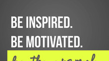 Be inspired. Be motivated. Be the example.