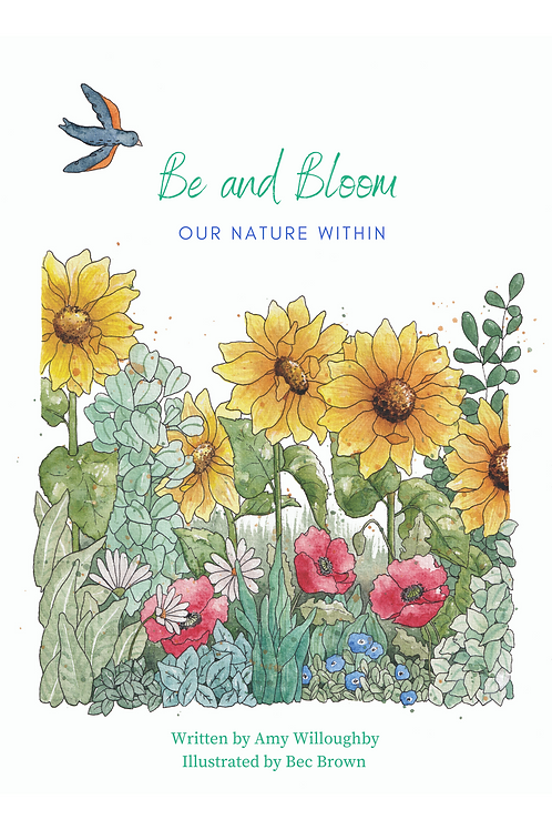 Be and Bloom - our nature within