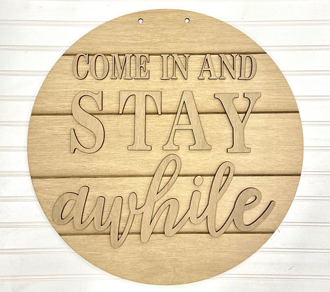 Come in and Stay Awhile