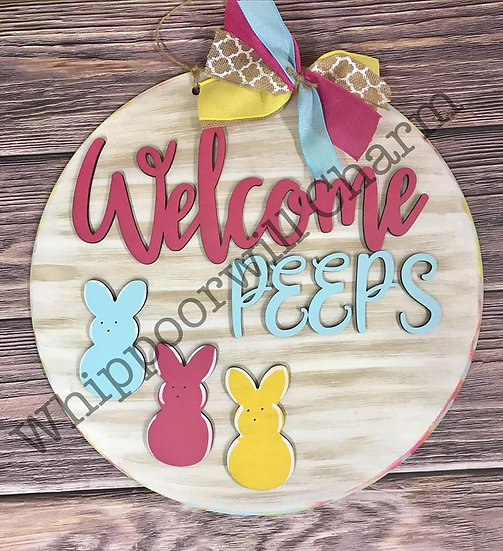 Welcome Peeps Unfinished