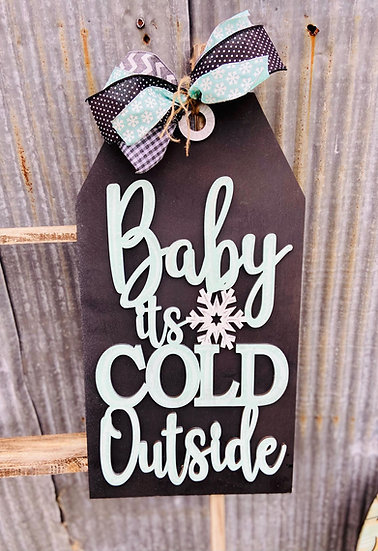 Baby It's Cold Outside Door tag
