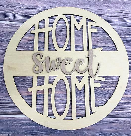 Home sweet home circle