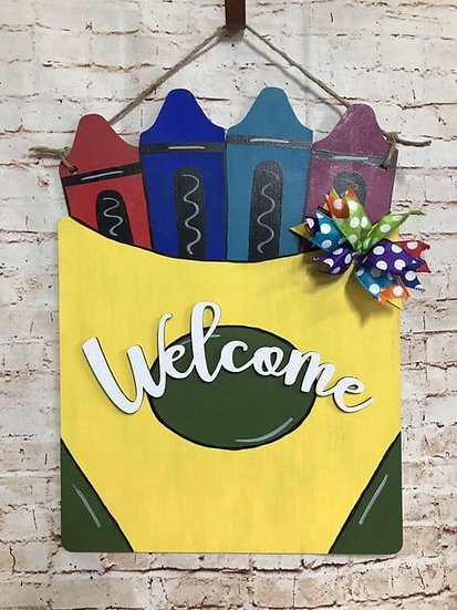 Painted crayon sign for teacher class room