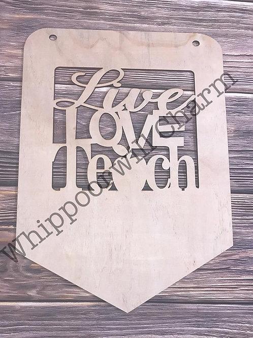 Pencil Live Love Teach