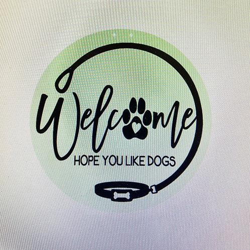Welcome hope You like dogs.