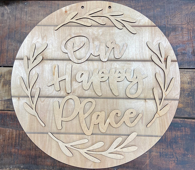 Our happy place slatted circle