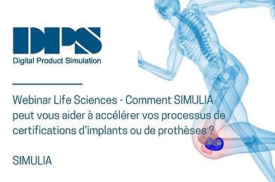 Webinar Life Sciences – Comment SIMULIA peut vous aider à accélérer vos processus de certifications d'implants ou de prothèses?