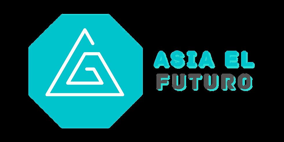 ASIA EL FUTURO WEBINAR March