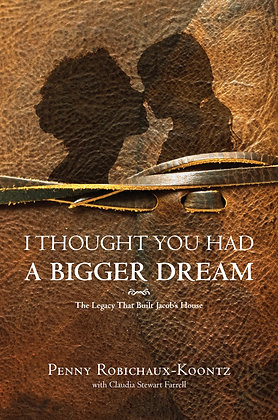I Thought You Had A Bigger Dream 1st Edition
