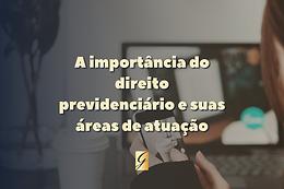 A IMPORTÂNCIA DO DIREITO PROVIDENCIÁRIO