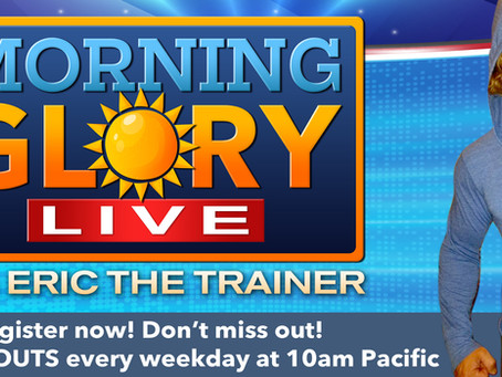 Don't Miss the morning glory live workout show!