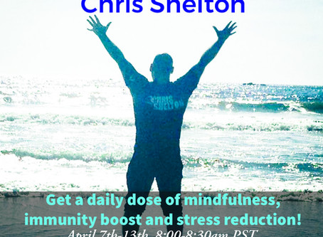 This class has ended-7 day Qi Gong Challenge with Chris Shelton April 7th- 13th 8am Pacific
