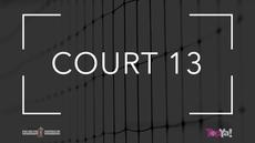 COURT 13