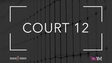 COURT 12