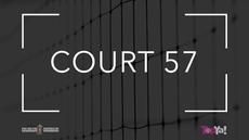 COURT 57
