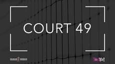 COURT 49
