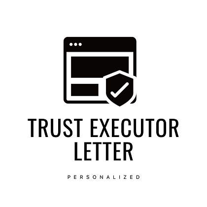 TRUST EXECUTOR LETTER ( Personalized )