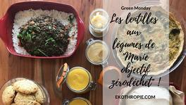 GREEN MONDAY : Les lentilles aux légumes de Marie.objectifzerodéchet !