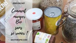 Comment manger bio sans se ruiner ? - Code promo La Fourche