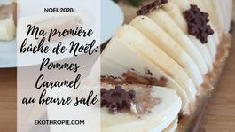 NOEL 2020 : Ma buche au pommes et caramel beurre salé