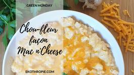 GREEN MONDAY : Chou-fleur façon Mac n'Cheese