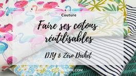 DIY : Coudre ses cotons lavables