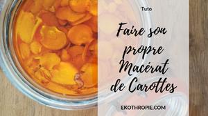 huile de carottes DIY Zéro Déchet