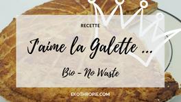 RECETTE : Galette frangipane bio et zéro déchet