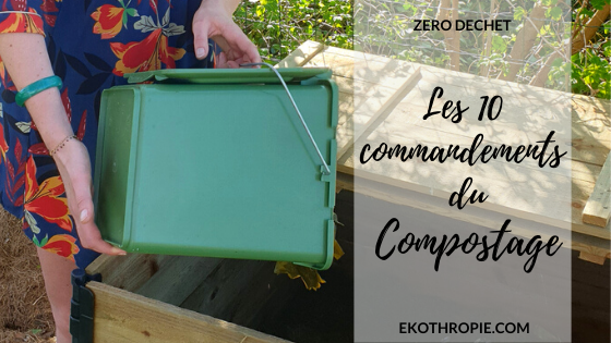 Les 10 commandements du compostage