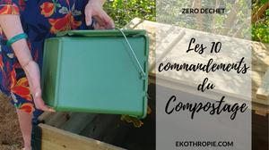 Les 10 commandements du compostage