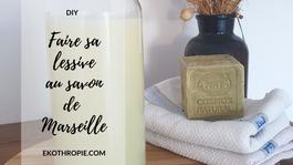 DIY : Faire sa lessive au savon de Marseille