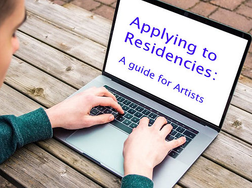 Applying to Residencies: A guide for Artists