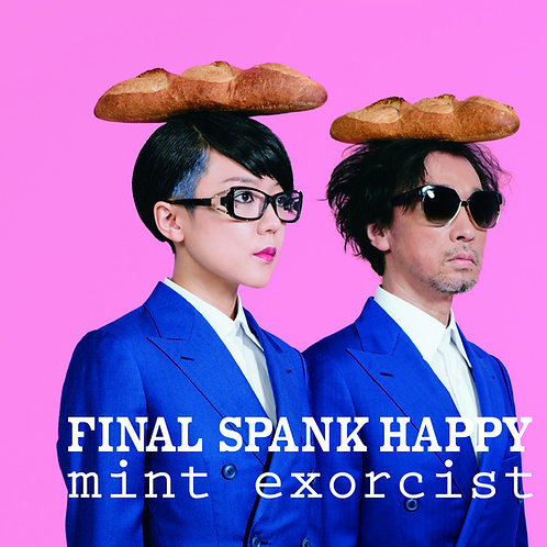 FINAL SPANK HAPPY     『mint exorcist』