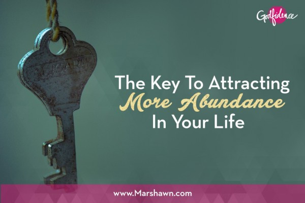 """""""The Key to Attracting More Abundance"""""""