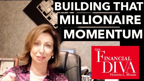Building Millionaire Momentum