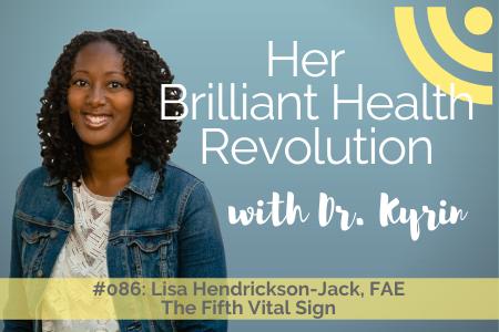 #086: The Fifth Vital Sign with Lisa Hendrickson-Jack, FAE