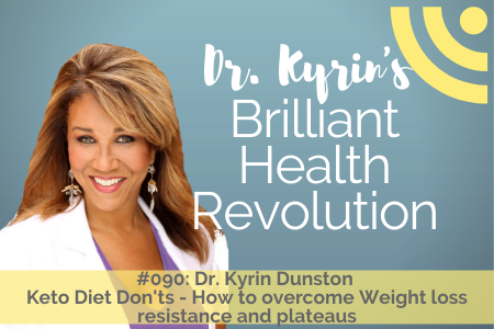 #090: Keto Diet Don'ts - How to Overcome Weight loss Resistance and Plateaus