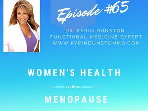 Women's Health & Menopause - What does it take to reach optimal health? - Advancing Humanity podcast